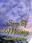 Song Of Memory : most often it's something small - like...