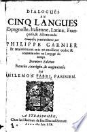 Dialogues en cinq langues  Espagnolle  Italienne  Latine  Fran  oise  et Allemande     Derni  re   dition     augment  e par P  Fabri