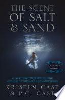 The Scent Of Salt Sand