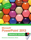 New Perspectives on Microsoft PowerPoint 2013  Comprehensive Enhanced Edition