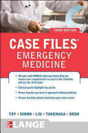 Case Files Emergency Medicine Third Edition