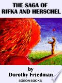 The Saga of Rifka and Herschel