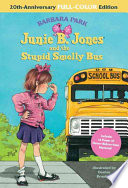 Junie B. Jones and the Stupid Smelly Bus Free download PDF and Read online