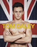 Tom Daley - My Story