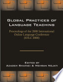 Global Practices of Language Teaching  Proceedings of the 2008 International Online Language Conference  IOLC 2008