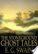 The Stoneground Ghost Tales