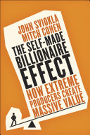 The Self Made Billionaire Effect