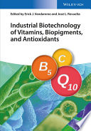 Industrial Biotechnology of Vitamins  Biopigments  and Antioxidants