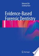 Evidence Based Forensic Dentistry