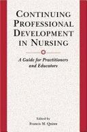 Continuing Professional Development in Nursing