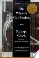 Mr  White s Confession