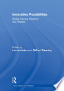 Innovative Possibilities  Global Policing Research and Practice