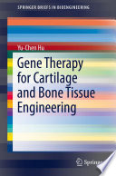 Gene Therapy For Cartilage And Bone Tissue Engineering book