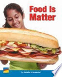 Food Is Matter