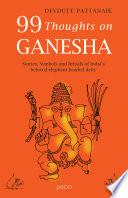 99 Thoughts On Ganesha book