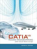 CATIA V5 Macro Programming with Visual Basic Script