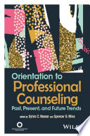 Orientation To Professional Counseling
