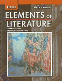 Holt Elements of Literature  Fifth Course Grade 11