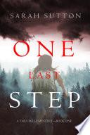 One Last Step  A Tara Mills Mystery   Book One  Book PDF