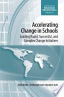 Accelerating Change in Schools