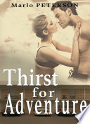 Thirst For Adventure: Lactation Erotica Collection