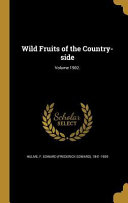 WILD FRUITS OF THE COUNTRY SID