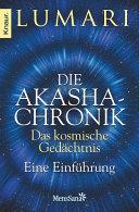 Die Akasha-Chronik - das kosmische Gedächtnis