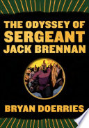 The Odyssey of Sergeant Jack Brennan