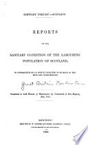 Reports on the Sanitary Condition of the Labouring Population in Scotland Free download PDF and Read online