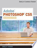 Adobe Photoshop CS5  Introductory