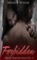Forbidden (Erotic Vampire Tales Vol. 2)