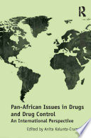 Pan African Issues in Drugs and Drug Control