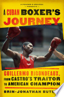 A Cuban Boxer s Journey