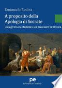 A proposito della Apologia di Socrate