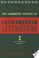 The Cambridge History of Latin American Literature Of All Levels And General Readers Interested In