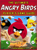 The Ultimate Angry Birds Online Strategy Guide  Tips  Tricks  and Cheats   Free Game Download