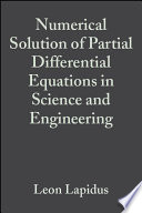 Numerical Solution of Partial Differential Equations in Science and Engineering
