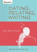Dating  Relating  Waiting