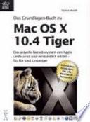 Das Grundlagen Buch zu Mac OS X 10 4 Tiger