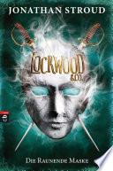 Lockwood   Co    Die Raunende Maske