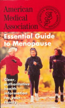 The American Medical Association Essential Guide to Menopause