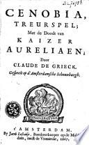 Cenobia, treurspel, met de doodt van Kaizer Aureliaen