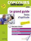 Le grand guide  Tests d aptitude  Concours Infirmier 2018