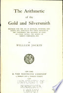 The arithmetic of the gold and silversmith