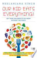 Our Kids Eats Everything