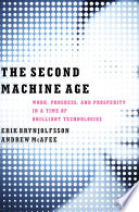 The Second Machine Age  Work  Progress  and Prosperity in a Time of Brilliant Technologies