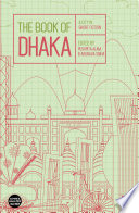 The Book of Dhaka Cities In The World Noisy Grid Locked Short