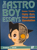 The Astro Boy Essays : (1928-89), is examined through his...