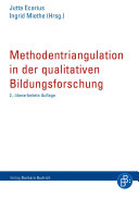 Methodentriangulation in der qualitativen Bildungsforschung