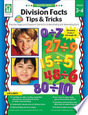 Specific Skills: Division Facts Tips & Tricks, Grades 3 - 4 Division With Fun Activities And